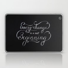 Every change is a New Beginning Laptop & iPad Skin