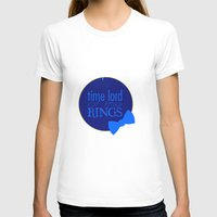 lord of the rings T-shirts featuring Time Lord of the Rings by Michelle Dadoun