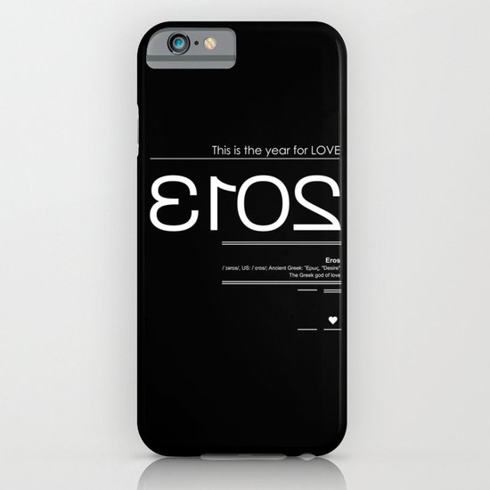 2013 - the year for love (Eros) iPhone & iPod Case