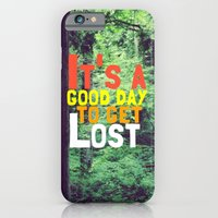 iPhone & iPod Case featuring It's a Good Day To Get Lost by Josrick