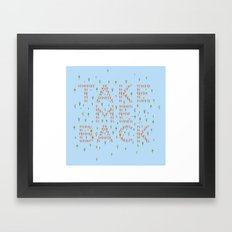 Take Me Back Framed Art Print