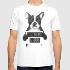 Being normal is boring SMALL Mens Fitted Tee White