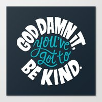 Be Kind. Canvas Print