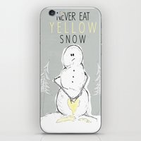 Never Eat Yellow Snow iPhone & iPod Skin