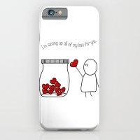 I'm Saving Up All My Lov… iPhone 6 Slim Case