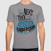 My Next Trick Mens Fitted Tee Athletic Grey SMALL