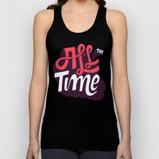 All The Time Unisex Tank Top