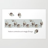 Nature Connects us in Magical ways Art Print