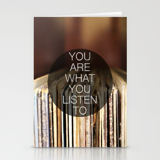 You Are What You Listen To Stationery Card