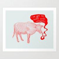 No beef Art Print
