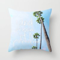 Dream Of Paradise Throw Pillow