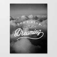 Don't Stop Dreaming Canvas Print