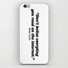 Don't Belive Everything iPhone & iPod Skin