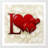 Love! Love! Love!  Art Print