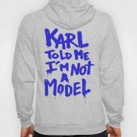 Karl told me // Summer 2014 edition // Hoody