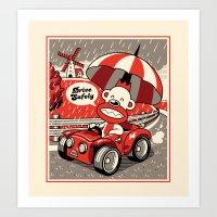 Drive Safely Art Print