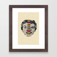 Are You People? Framed Art Print