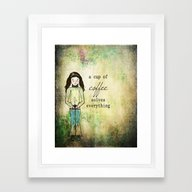 A Cup Of Coffee Solves E… Framed Art Print