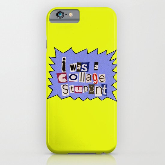 I was a collage student iPhone & iPod Case