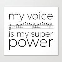 My voice is my super power (soprano, white version) Canvas Print