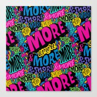 More & More & More Canvas Print