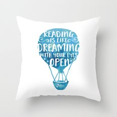 Reading Is Like Dreaming… Throw Pillow