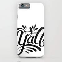 Y'ALL iPhone 6 Slim Case