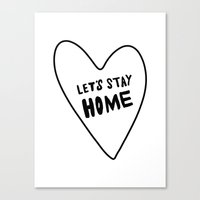 Let's stay home - black and white - hand lettering Canvas Print