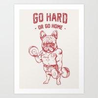 GO HARD OR GO HOME FRENC… Art Print