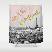 La Vie Est Belle Shower Curtain