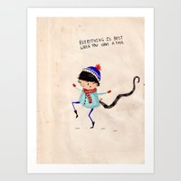 Everything Is Best When … Art Print