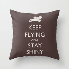 Keep Flying and Stay Shiny Throw Pillow