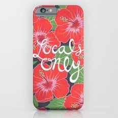 Locals Only Slim Case iPhone 6s