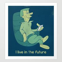 I live in the future - The Jetsons revival Art Print