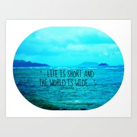 LIFE IS SHORT II  Art Print