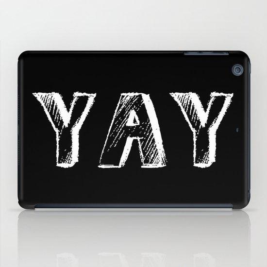 Yay iPad Case