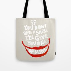 Have a smile! Tote Bag
