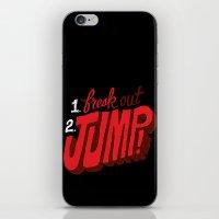 1. Freak Out. 2. Jump iPhone & iPod Skin