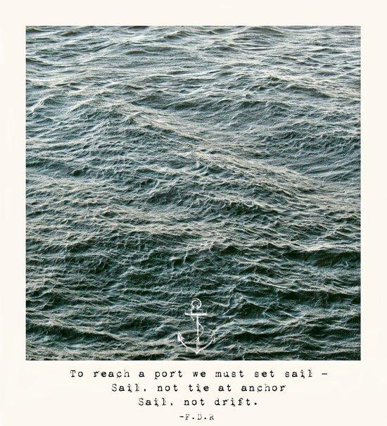 Set Sail (Franklin Delano Roosevelt Quote) Art Print