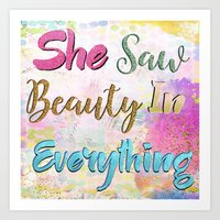 She Saw Beauty In Everything Art Print