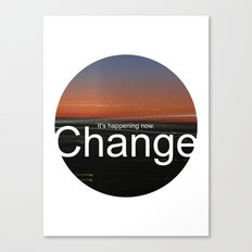 Unsolicited Reminder : Change Canvas Print