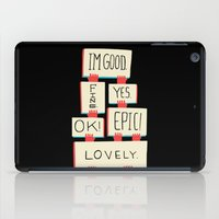 Im Good. Fine. Yes. OK! Epic! Lovely. (color) iPad Case