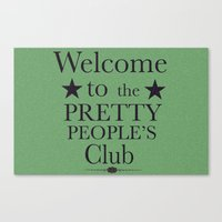 Where have all the pretty people gone? Canvas Print