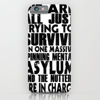 We Are All Just Trying T… iPhone 6 Slim Case