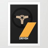 Drive - Driven Art Print
