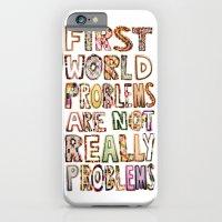 First World Problems *variation iPhone 6 Slim Case