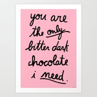 BITTER DARK CHOCOLATE Art Print