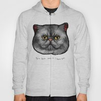 YOU HATE CATS = I HATE Y… Hoody