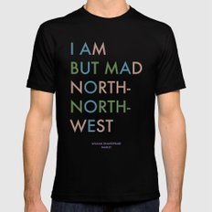 Shakespeare - Hamlet - I Am But Mad North-North-West SMALL Mens Fitted Tee Black