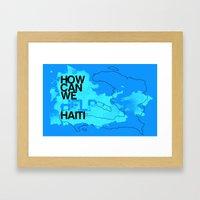 Hope for Haiti. Framed Art Print